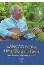 Canção Nova uma Obra de Deus