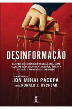 Desinformação - Ex-chefe de espionagem revela estratégias secretas para solapar a liberdade