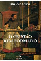O Cristão Bem Formado (2ª Edição)