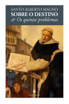 Sobre o Destino & Os Quinze Problemas