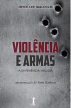 Violência e Armas - 2ª Edição