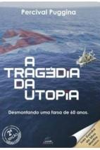 A tragédia da utopia