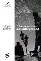As Memórias de Underground