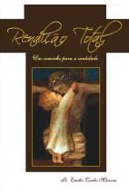 Rendição Total - Um caminho para a santidade
