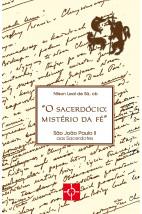 O sacerdócio: mistério da fé