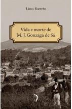 Vida e Morte de M. J. Gonzaga de Sá