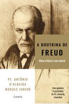 A Doutrina de Freud - uma crítica a sua moral