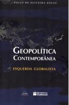 Geopolítica Contemporânea - Esquerda Globalista