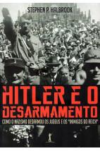 Hitler e o Desarmamento