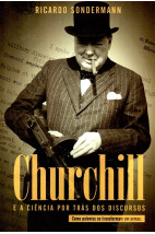 Churchill e a Ciência por trás dos discursos