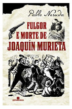 Fulgor e Morte de Joaquín Murieta