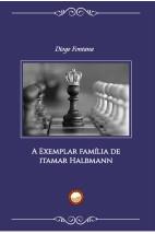 A Exemplar Família de Itamar Halbmann