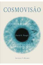 Cosmovisão: A história de um conceito