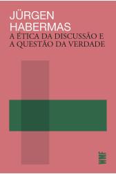 A ética da discussão e a questão da verdade