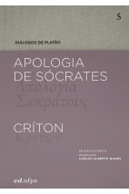 Apologia de Sócrates - Críton - vol. 5