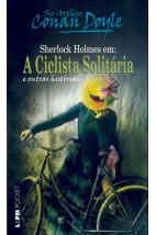 A ciclista solitária e outras histórias