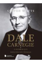 Dale Carnegie - O homem que influenciou pessoas
