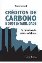 Créditos de carbono e sustentabilidade - Os caminhos do novo capitalismo