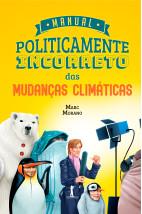 Manual Politicamente Incorreto das Mudanças Climáticas