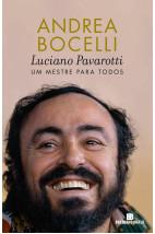 Luciano Pavarotti - Um mestre para todos