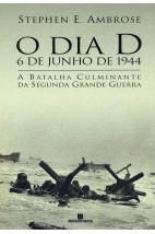 O dia D - 6 de junho de 1944