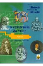 Coleção História Essencial da Filosofia (aula 23) - A Existência do