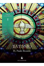 Batismo (Coleção Sacramentos)