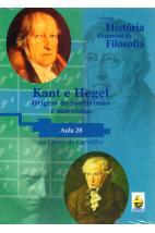 Coleção História Essencial da Filosofia (aula 28) - Kant e Hegel