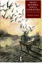 Muita Retórica - Pouca Literatura